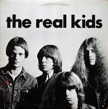 The Real Kids.